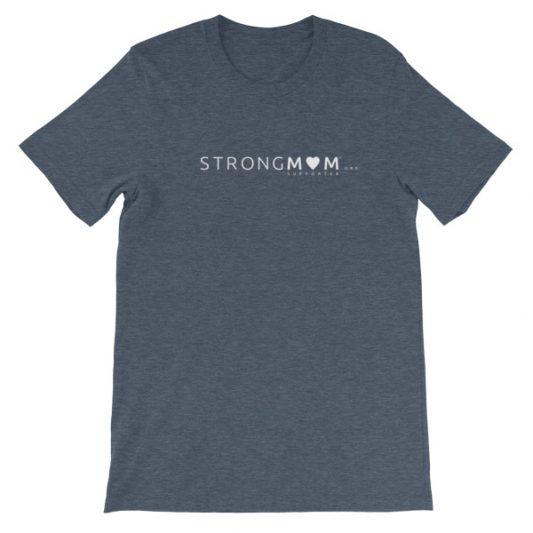 StrongMom Mens/Unisex short sleeve t-shirt